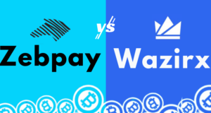 ZebPay Vs WazirX: Find Out Which Cryptocurrency Exchange Suits Your Needs